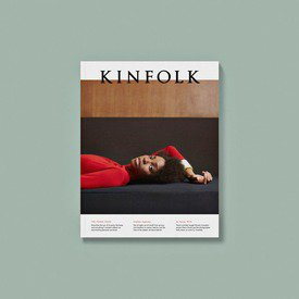 Kinfolk 21 - The Home